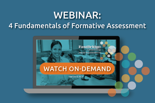 {On-Demand Webinar} 4 Fundamentals of Formative Assessment